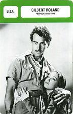 Card Actor. Fiche Cinéma Acteurs. Gilbert Roland (U.S.A.) Période 1925-1948