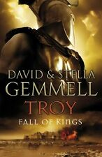Troy: Fall Of Kings,David Gemmell, Stella Gemmell