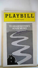 TO GRANDMOTHER'S HOUSE WE GO Playbill EVA LeGALLIENNE Autographed NYC 1981