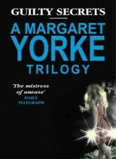 """Guilty Secrets: A Margaret Yorke Trilogy: """"No Medals for the Major"""", """"Serious ,"""