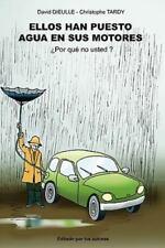 Ellos Han Puesto Agua En Sus Motores, Por Que No Usted? (Paperback or Softback)