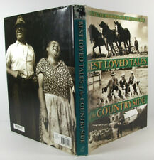 BEST LOVED TALES OF THE COUNTRYSIDE Collected Memories of a Bygone Era; Hardback