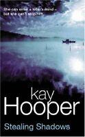 Stealing Shadows By Kay Hooper. 9780752844329