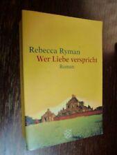 Rebecca Ryman  Wer Liebe verspricht