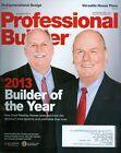 2013 Professional Builder Magazine: David Weekley & John Johnson Builder Of Year
