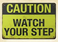 kitchen shop decor CAUTION WATCH YOUR STEP metal tin sign