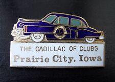 Vtg Lions Club Pin Automobile The Cadillac of Clubs Prairie City Iowa