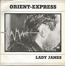 ORIENT EXPRESS Lady James SINGLE PRIVATE PRESS FRENCH ROCK