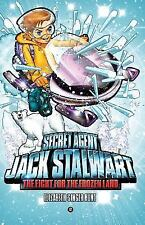 The Fight for the Frozen Land: The Arctic (Paperback or Softback)