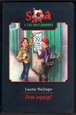 SARA I LES GOLEJADORES - FEM EQUIP! - LAURA GALLEGO - EN CATALAN