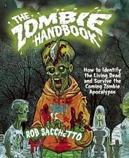 The Zombie Handbook: How to Identify the Living Dead and Survive the C-ExLibrary
