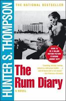 The Rum Diary : A Novel by Hunter S. Thompson