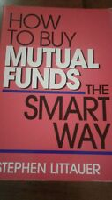 A Dearborn Money Maker Kit: How to Buy Mutual Funds the Smart Way by Stephen L.…
