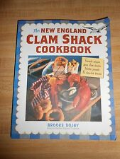 The New England Clam Shack Cookbook : Favorite Recipes from Clam Shacks, Lobster