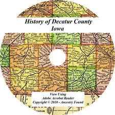 1915- DECATUR County Iowa IA - History Genealogy - Lamoni,  Garden Grove  CD DVD