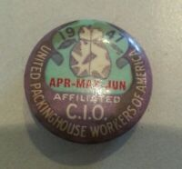"""Vintage 1947 United Packinghouse Workers of America CIO 1"""" Pinback Button Badge"""