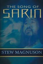 NEW The Song of Sarin by Stew Magnuson