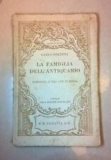 GOLDONI LA FAMIGLIA DELL'ANTIQUARIO PARAVIA 1908
