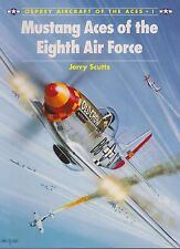 Mustang Aces of the Eighth Air Force Osprey Aircraft Of The Aces Vol.1 NEW 1st
