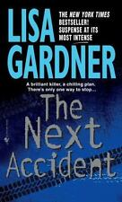 The Next Accident by Lisa Gardner, Good Book