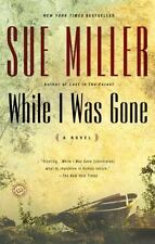 While I Was Gone by Sue Miller (2000, Paperback)