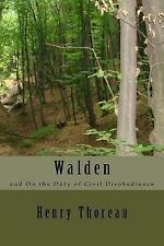 Walden and on the Duty of Civil Disobedience by Thoreau, Henry Da 9781545125625