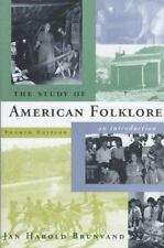 The Study of American Folklore: An Introduction 4th Edition