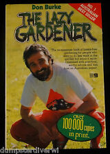 The Lazy Gardener Don Burke Book Hassle Free Gardening Less Work More Relaxing