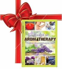 Hooked on Aromatherapy Recipe Book to make Natural Product International Listing