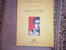 FILOSOFIA - ETICA E STORIA -CROCE -GRAMSCI - 2001 -