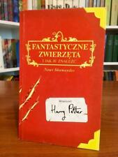 First Polish Edition FANTASTIC BEASTS AND WHERE TO FIND THEM