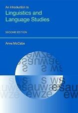 An An Introduction to Linguistics and Language Studies by Anne McCabe...
