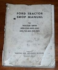 Ford 600 601 700 701 800 801 900 901 1801 Tractor Shop Service Manual