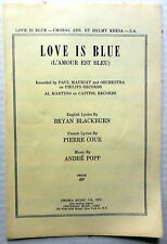 LOVE IS BLUE Sheet Music w/ CHORAL Arrg. Criterion Publ 60's POP English Lyrics