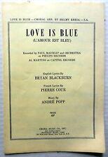 LOVE IS BLUE Sheet Music w/ CHORAL Arrg. Criterion Publ 60's POP English Lyrics