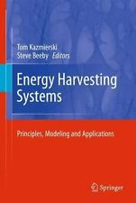 Energy Harvesting Systems : Principles, Modeling and Applications (2010,...
