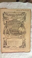 May 15, 1869 Oliver Optics Magazine with Feature Page on Ulysses S. Grant
