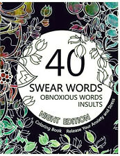 Swear Word Coloring Book Obnoxious Clam Irreverent Cuss Relax Paperback Relieve