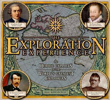 The Exploration Experience: The Heroic Exploits of the World's Greatest Explorer