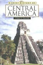 Book A Brief History of Central America by Lynn V. Foster 2007 Paperback