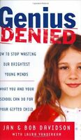 Genius Denied: How to Stop Wasting Our Brightest Y