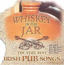 Whiskey in the Jar: The Very Best Irish Pub Songs