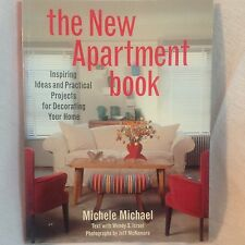 The New Apartment Book : Inspiring Ideas and Practical Projects for Decorating
