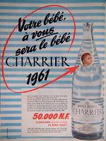 PUBLICITÉ CHARRIER EAU MINÉRALE NATURELLE POUR VOTRE BÉBÉ 1961