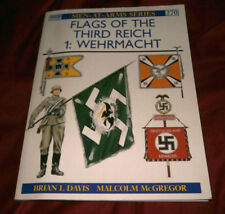 FLAGS OF THIRD REICH 1: WEHRMACHT. B Davis & M McGregor 1994. OSPREY Fully Illus