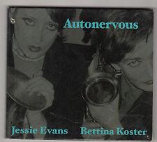 JESSIE EVANS / BETTINA KOSTER - autonervous CD