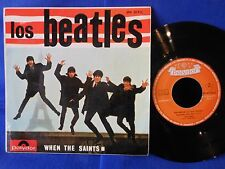 LOS BEATLES EP WHEN THE SAINTS EPH 50926 RARISSIME ORIG SPAIN EXC+
