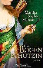 Die Bogenschützin: Roman von Marcus, Martha Sophie | Buch | Zustand gut