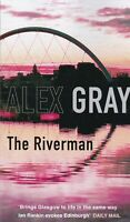 The Riverman by Alex Gray Paperback Book