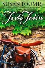 Tarte Tatin: More of La Belle Vie on Rue Tatin by Susan Herrmann Loomis...